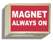 Illuminated Sign: MAGNET ALWAYS ON