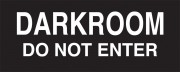 Darkroom Do Not Enter Sign