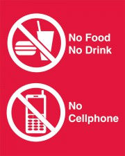 No Food/Drink/Cellphone Sign