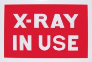 LED Illuminated Sign: X-Ray In Use